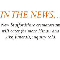 A new crematorium that could be built within green belt land in South Staffordshire will cater for more Hindu and Sikh funerals, a public inquiry heard.